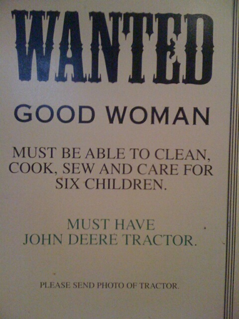 Wanted: Good Woman and Tractor Sign